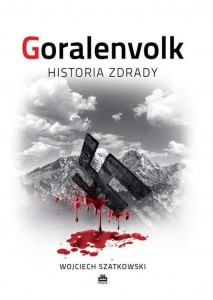 Góralenvolk: Een geschiedenis van Verraad